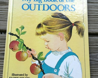 1958 My Big Book of the Outdoors, Illustrated by Eloise Wilkin, Second Edition My Big Book of the Outdoors, Vintage Children's Book