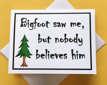 Funny Card for a Friend, Bigfoot Card, Sasquatch Card, Funny Greeting Card, Funny All Occasion Card, Funny Bigfoot Card, Funny Card