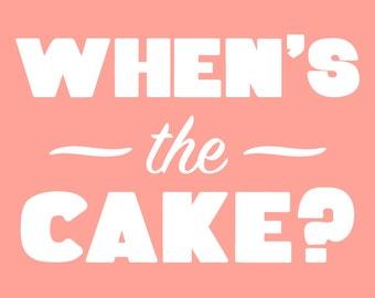 Wann der Kuchen drucken