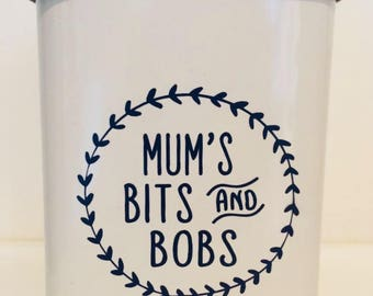 Mum's Bits and Bobs Storage Canister/Tin