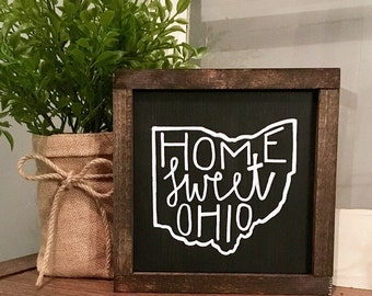 Home Sweet Ohio Solid Wood Sign, Chalkboard Paint + Dark Stain Frame, Various Sizes Available
