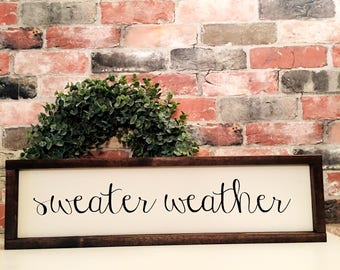 Sweater Weather painted solid wood sign