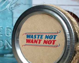 Waste Not Want Not KRAFT canning jar labels, patriotic red white blue stickers, retro round jam & jelly jar labels, grow your own food