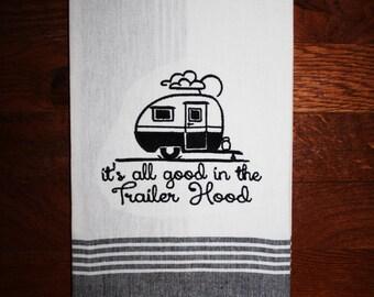 vintage camper decor~ its all good in the trailer hood~ camper kitchen towel~ camper sweet camper ~ vintage camper towel ~ camper gift