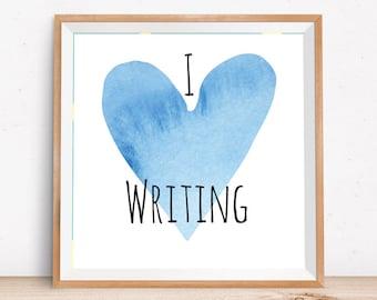 Gifts for writers | Printable art | Blue Heart | I love writing | writer art | writer decor
