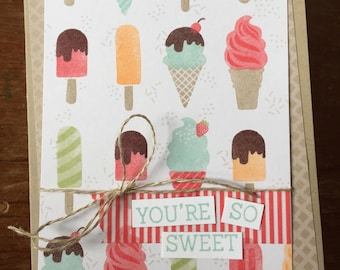 You're So Sweet Card, Thank You Card, Handmade Card, Stampin' Up Card, Ice Cream Card