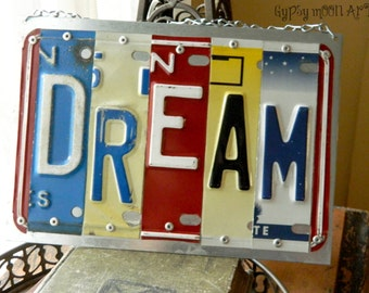 License Plate Sign.  DREAM Recycled Art Metal Sign Eco Friendly Gift