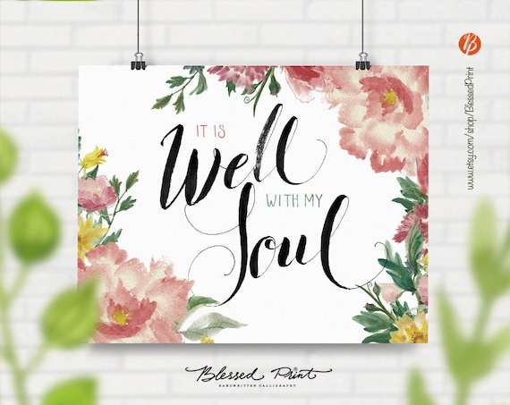 It Is Well With My Soul Picture Quotes: It Is Well With My Soul Quote Handwritten Calligraphy Modern