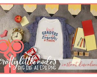 Back to School, First Grade, 1st Grade, Svg, DXF, Student, First Day of school, shirt design, PNG, Legends, Boy, Cutting, Cricut, Silhouette