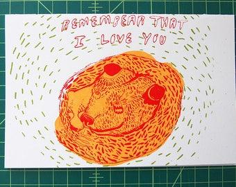Remembear that I love you--blank card hand silkscreened