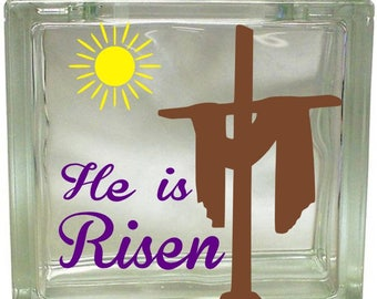He is Risen, Christ is Risen, Easter, Resurrection, Vinyl Decal, Glass Block Decal, Craft, Nightlight, Gift, Block Decal, Inspirational