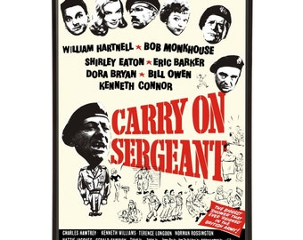 Carry On Sergeant - pop art reworking of the 1958 army movie poster from the first Carry on British Comedy military film with soldiers