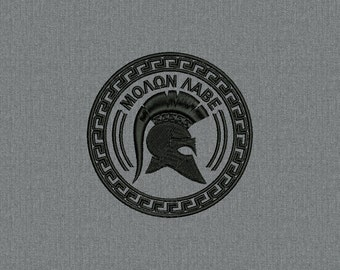 Molon Labe Patch - Come and take it - Patch - Machine embroidery design for instant download