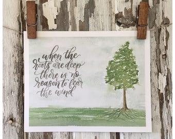 Deep Tree Roots Watercolor Print - Hand Lettering Art Print - Strong Tree - Watercolor lettering Painting