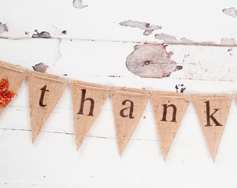 Thankful Burlap Banner, Thanksgiving Burlap Banner, Thanksgiving Garland, Thanksgiving Banner, B019