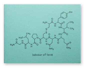 Oxytocin Nerd Pregnancy Card - Labour of Love - Science Baby Shower or Welcome Baby Card - Chemistry Baby Card - Geek Baby Card