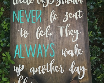 little boys should never be sent to bed sign - peter pan sign - little boys sign - nursery decor - nursery signs -