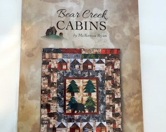BEAR CREEK CABINS quilt pattern by McKenna Ryan easy pieced quilt - lap size, throw size