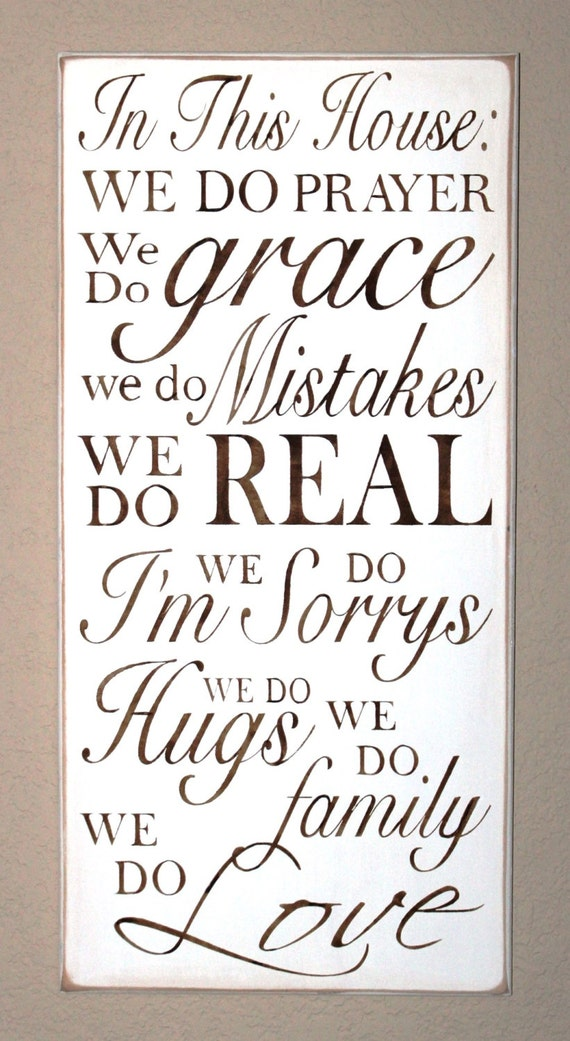 In This House: We do PRAYER, ... We Do family, We Do LOVE - Family Rules- House Rules - Subway Art - Large Hand painted sign - white & brown