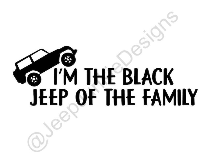 Black Jeep of the Family Wrangler Vinyl Decal
