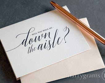 Wedding Card Asking to Give You Away Way to Ask Someone Special Will You Walk Me Down the Aisle, Father of the Bride Uncle Brother Card CS13