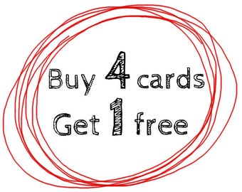 Buy 4 cards get 1 free - special offer - any 4 cards get 1 free - 5 cards for the price of 4 - mix and match cards
