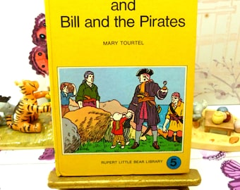 Rupert Bill and the Pirates Mary Tourtel Little Bear Library number 5 1970s Vintage Hardback Rupert Book 1st Ed