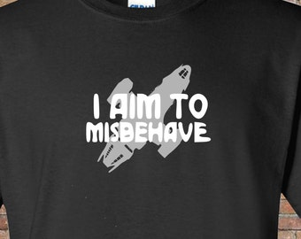 Firefly Mashup - Serenity - Hornet-I Aim to Misbehave Shirt-Mens Womens - Gift Handmade - Funny- Browncoat- Browncoats