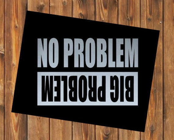 Free Shipping-Jeep Decal, No Problem,Big Problem, Off Roading, Jeep Life, Jeep Wave, Jeep Decal Sticker, Off Road, Adventure, Upside Down