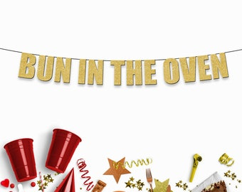 BUN IN the OVEN - Funny Party Banner for Pregnancy Announcement, Baby Shower & Gender Reveal Party