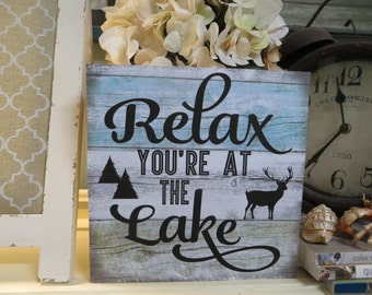 "Wood Lake Sign, ""Relax You're at the Lake"", Lake House Decor, Lake Lover Wood Sign"