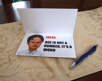 """Birthday Card (MEME Card) - The Office, """"Age is Just a number, FALSE..."""""""