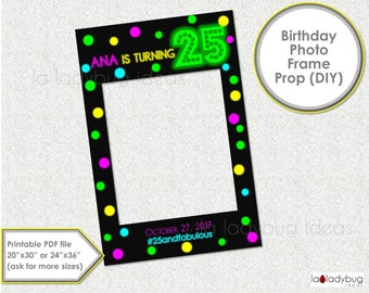 Neon birthday party photo frame prop. Glow in dark Birthday photo prop. DIY PDF Printable file. Neon birthday frame prop selfie station.