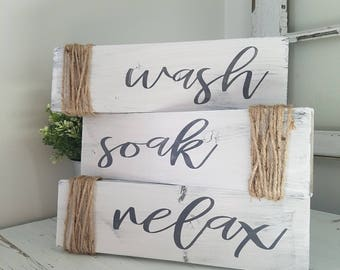 Wash Soak Relax Bathroom Decor Set Rustic Farmhouse Wood Sign