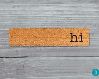 Hi Skinny Doormat, Hi Door Mat, Hi Welcome Mat, Hi Doormat, Hi Slim Doormat, Hi Slim Mat, Hi Mat, Hi Thin Doormat, Hi, Housewarming Gift