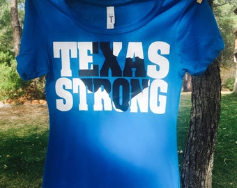 TEXAS Strong T-Shirt #TexasStrong 10 Dollar donation to Mercury One #Harvey Relief