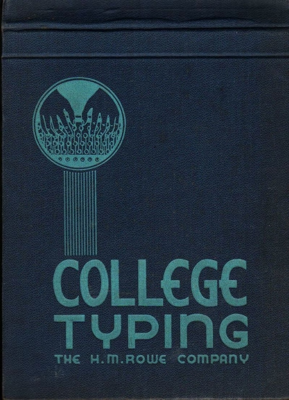 College Typing + 1940 + Vintage Text Book