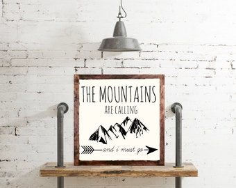 The mountains are calling i must go wood sign home decor rustic distressed adventure sign gift wall art hand painted adventurer gift #134