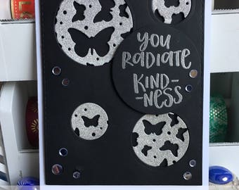 You Radiate Kindness Greeting Card with Butterflies