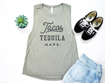Tacos Tequila Naps, Taco Shirt, Tequila Shirt, Funny Workout Shirt, Muscle Tank, Workout Shirt, Muscle Tee, Gift for Her, Funny Shirt