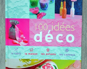 Book 100 decoration ideas - Edition France leisure