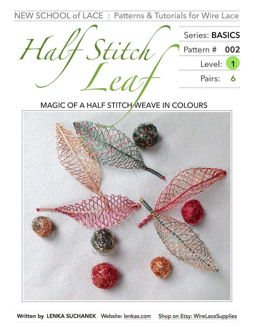Half Stitch Leaf Pattern & Tutorial for Wire Lace :