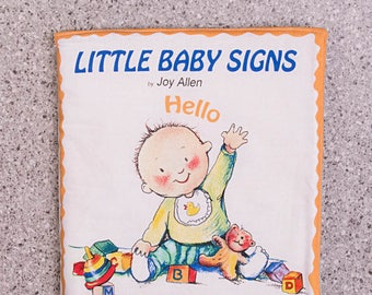 Cloth book, soft book, baby signs, toddler toy, quiet toy