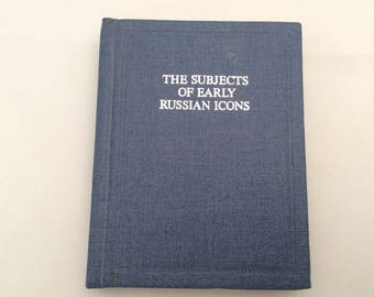 The Subjects of Early Russian Icons. Beautiful Vintage Very Rare pocket Book in English. Limited edition Published in Russia in 1991.