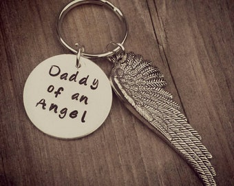 Daddy of an Angel keychain - Angel Wing - Child loss - Silver Tone - Hand Stamped Dad Gift Memorial Gift Keychain for Daddy of an Angel