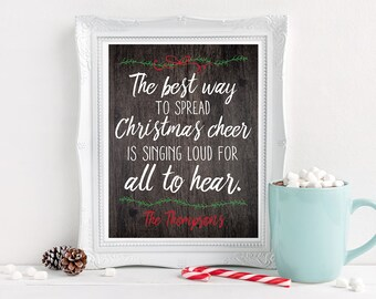Personalized - Christmas Print - Elf Quote - Sing Loud - Typography - Printable Download