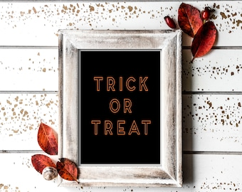 Trick or Treat Print, Trick or Treat, Halloween Print, Halloween Printable, Halloween Decor, Halloween Download, Instant Download, Wall Art