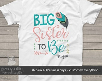 Big Sister to be feather personalized shirt - perfect for the big sister to be - MSMP-019