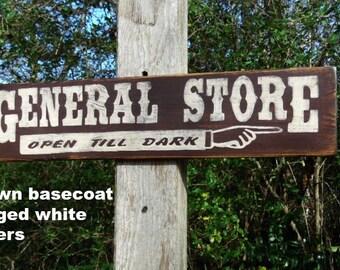 General Store Primitive Sign, Primitive Signs General Store, Rustic General Store Sign, Vintage General Store Sign