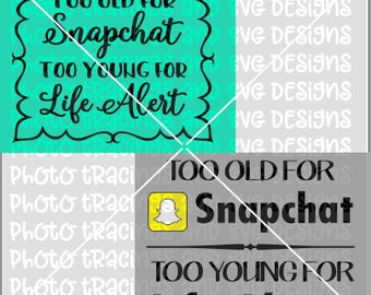 Too old for snapchat svg